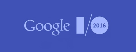 Przyszłość według Google pokazana na konferencji I/O 2016
