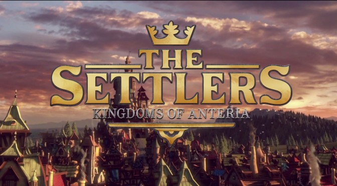 The-Settlers-Kingdoms-of-Anteria-feature-672x372