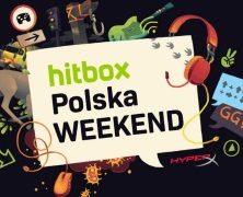 Zapraszamy na Hitbox Polska Weekend
